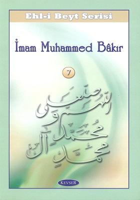 ON DÖRT MASUMUN SİYERİ İMAM MUHAMMED BÂKIR (A.S)