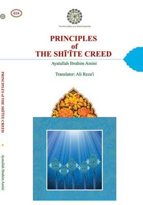 PRINCIPLES OF THE SHIAH CREED