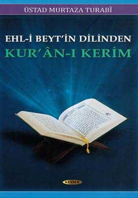 Ehl-i Beytin Dilinden KURÂN-I KERİM c.1