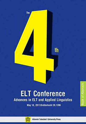 The Fourth ELT Conference: Advances in ELT and Applied Linguistics Book of Abstracts