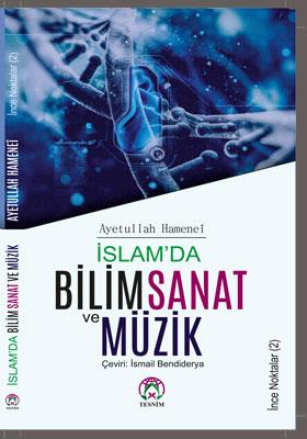 İnce Noktalar (2) İSLAM'DA BİLİM, SANAT VE MÜZİK