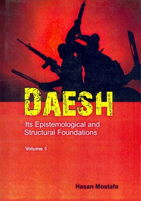 Daesh: Its epistemological and structural foundations