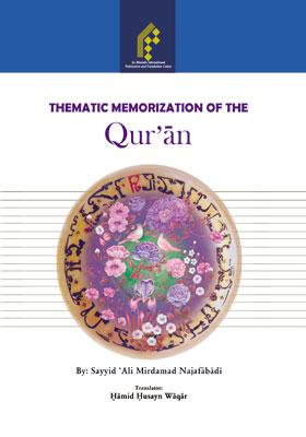 Thematic Memorization of the Qur'Án